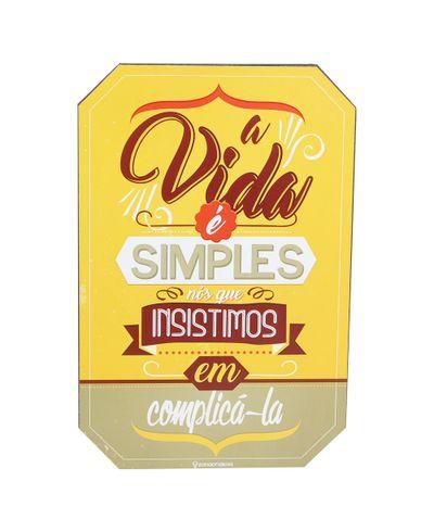 10081115_placa_decorativa_a_vida_e_simples_01