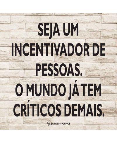 10081050_placa_decorativa_seja_um_incentivador_01