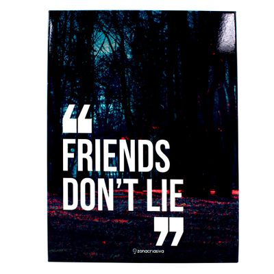 10081654_placa_metal_friends_dont_lie_01